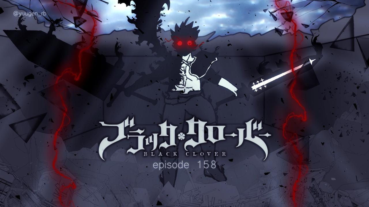 Black Clover Episode 158 Delay